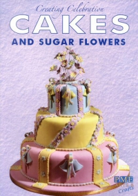 Creating Celebration Cakes and Sugar Flowers image