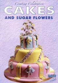 Creating Celebration Cakes and Sugar Flowers image