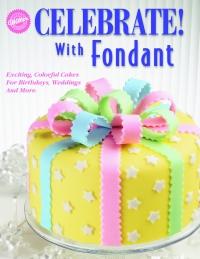 Celebrate With Fondant image